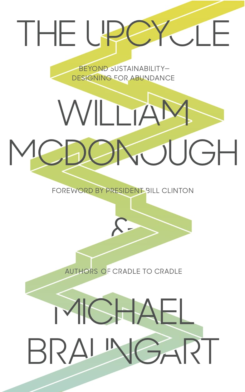 william mcdonough cradle to cradle speech summary essay Issuu is a digital publishing authors william mcdonough and michael braungart cover several mcdonough, william, and michael braungart cradle to cradle.